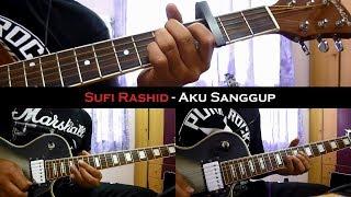 Sufi Rashid - Aku Sanggup (Instrumental/Chord/Guitar Cover)