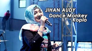 Download Lagu Jihan Audy - Dance Monkey Koplo NEW PALLAPA (LIVE) SPECIAL 16th mp3