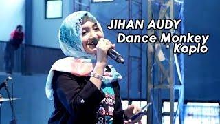 Download Jihan Audy - Dance Monkey Koplo NEW PALLAPA (LIVE) SPECIAL 16th