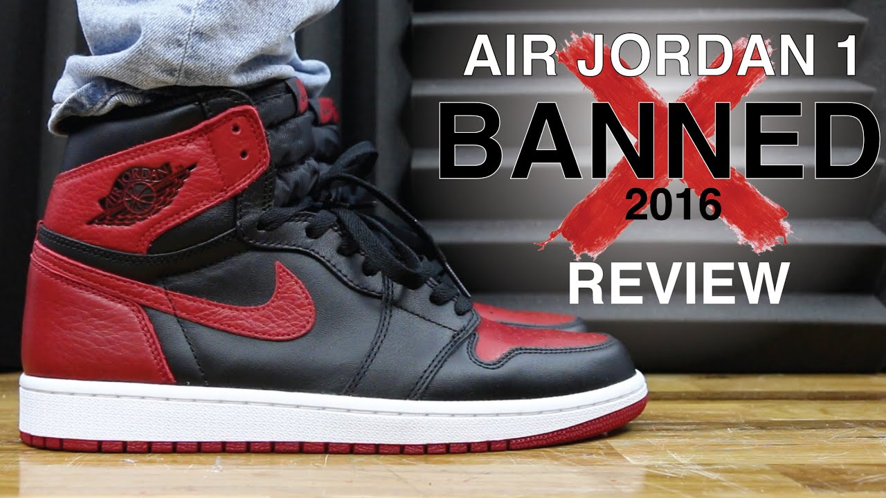 348b2f34e42a1f AIR JORDAN 1 BANNED BRED 2016 REVIEW - YouTube