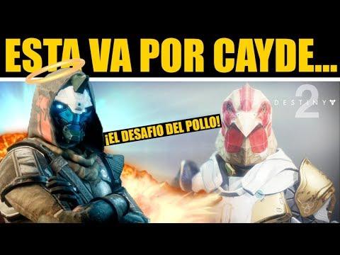 Destiny 2 - EL DESAFIO DEL POLLO... 🙏R.I.P. Cayde🙏 thumbnail