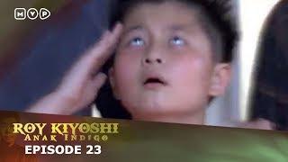 Video Roy Kiyoshi Anak Indigo Episode 23 download MP3, 3GP, MP4, WEBM, AVI, FLV Agustus 2018