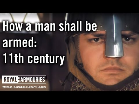 How A Man Shall Be Armed: 11th Century