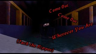 "Roblox Before the Dawn - ""Come Out, Come Out Wherever You Are"" (Jack the Ripper)"