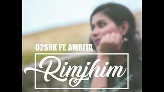 Rimjhim (Full Video)   O2SRK Feat Amrita   Latest Song 2019   Chhattisgarh