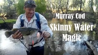 The magic of fishing skinny water for Murray cod