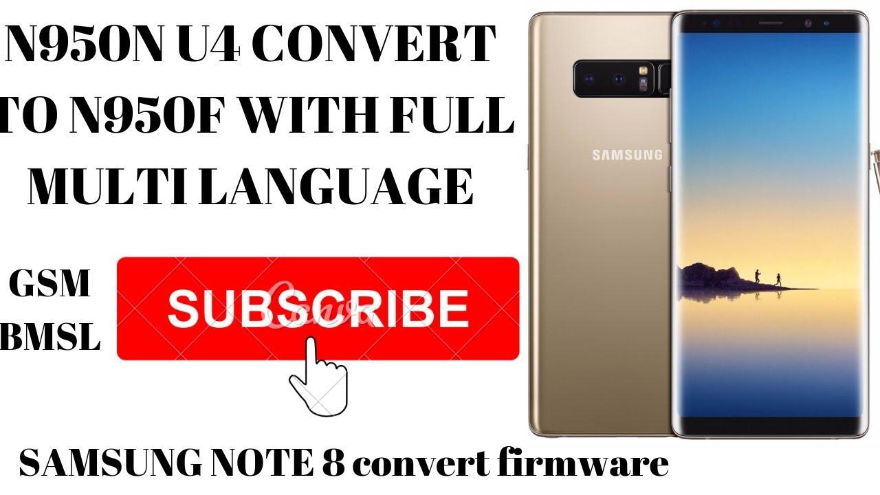 Download N950U/N950U1/N9500 GLOBAL ROM CONVERT TO N950F INT