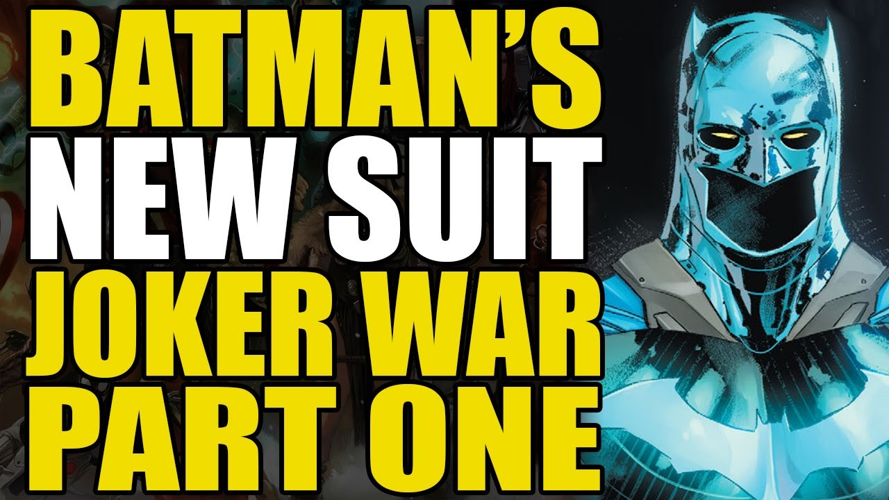 Batman S New Suit Batman Joker War Part 1 Comics Explained Youtube
