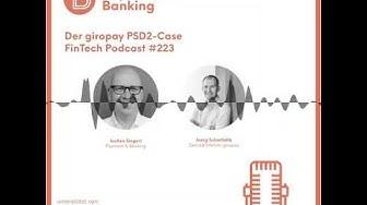 Der giropay PSD2 Case - Payment & Banking Fintech Podcast