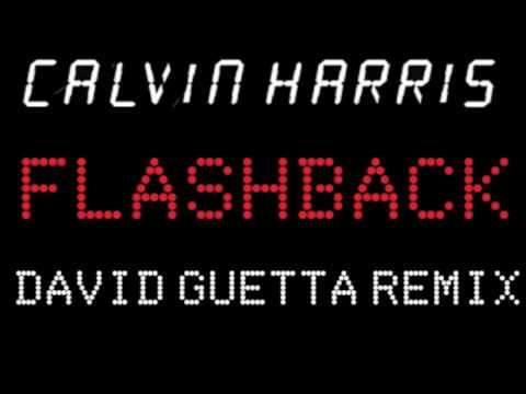 Calvin Harris 'Flashback' DAVID GUETTA REMIX