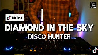 DISCO HUNTER - Diamond in the sky