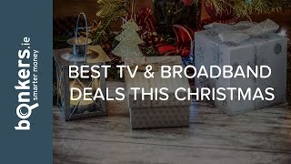 What are the best TV and Broadband deals available this Christmas? | bonkers.ie TV Ep.111