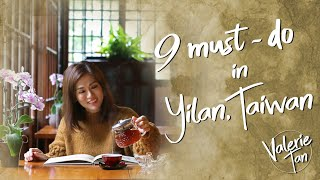 Top 9 Must-do In Yilan, Taiwan