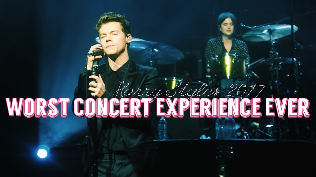 the worst concert experience ever harry styles tour 2017 youtube