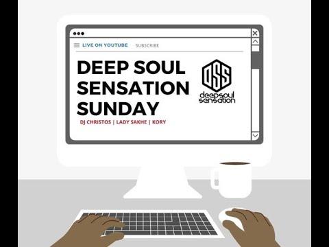 #DeepSoulSensationSunday Feat  Lady Sakhe 18 July  2021