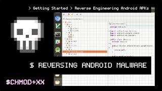 REVERSING MALWARE / Reverse Engineering Android APKs