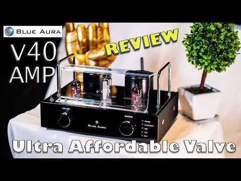 ULTRA AFFORDABLE HIFI TUBE Amplifier Blue Aura V40 REVIEW Conclusion