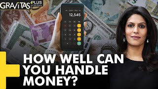 Gravitas Plus   Financial Literacy: The need of the hour