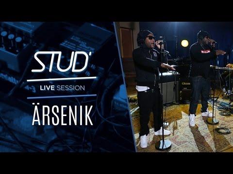 Ärsenik - Sexe, Pouvoir & Biftons (Stud Live Sessions #14)