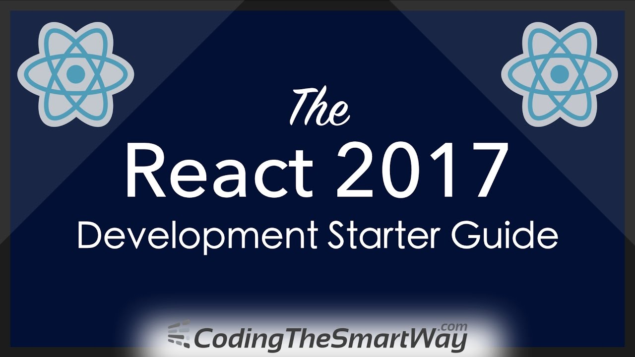 The 2017 React Development Starter Guide