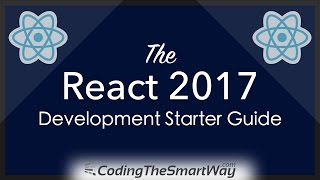 The 2017 React Development Starter Guide