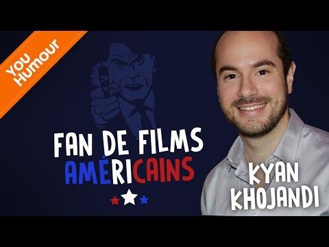 KYAN KHOJANDI - Fan de films américains