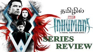MARVEL'S INHUMANS SERIES REVIEW IN TAMIL