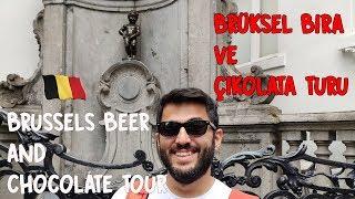 Brüksel Bira ve Çikolata Tadım Turu - Brussels Beer and Chocolate Tour