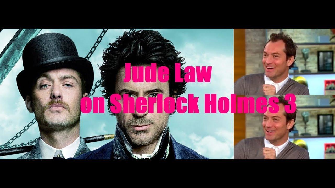 Jude Law on Sherlock Holmes 3 ( Robert Downey Jr Guy Ritchie movie Rdjude)