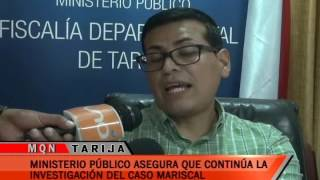 MINISTERIO PUBLICO ASEGURA QUE CONTINUA LA INVESTIGACIÓN DEL CASO MARISCAL