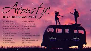 Best Acoustic Music - Top Hits English Acoustic Old Love Songs Cover Of Popular Songs Of All Time