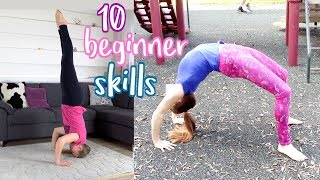 10 BEGINNER GYMNASTICS SKÏLLS YOU SHOULD MASTER