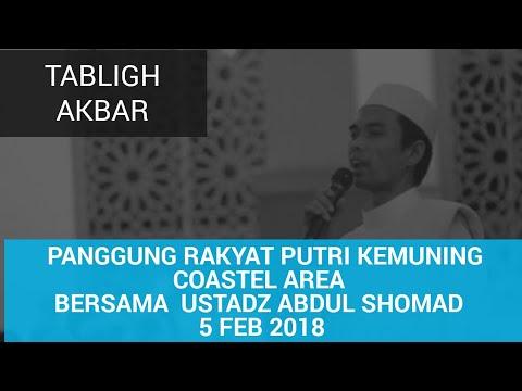TABLIGH AKBAR Panggung Rakyat Putri Kemuning Coastel Area Bersama  Ustadz Abdul Shomad 5 Feb 2018