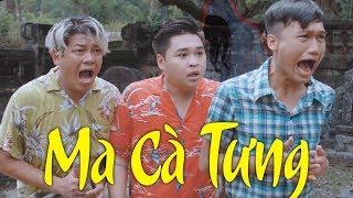 Phim Hài 2018 - Ma Cà Tưng | Xuân Nghị, Thanh Tân, Duy Phước