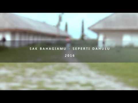 Sak Bahagiamu - Seperti Dahulu ( Official Music Video ) Mp3
