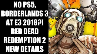 No PS5, Borderlands 3 At E3 2018, RAGE 2 Won