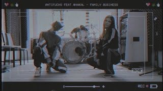 Antifuchs feat. $HAKAL - Family Business (LIVE SESSION)
