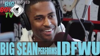 Big Sean Performs IDFWU LIVE | BigBoyTV
