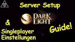 DARK AND LIGHT ► Eigenen Server erstellen & Einstellungen anpassen! Guide