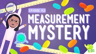 Measurement Mystery: Crash Course Kids #9.2