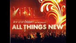 Download Mp3 True Worshippers - Serukan Namanya