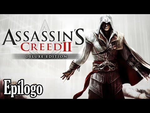 Assassin's Creed II: Deluxe Edition | Epílogo | Español | 60 FPS |