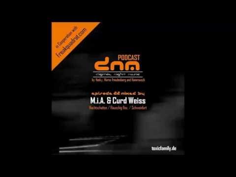 DNMP022 - Digital Night Music Podcast - M.i.A & Curd Weiss