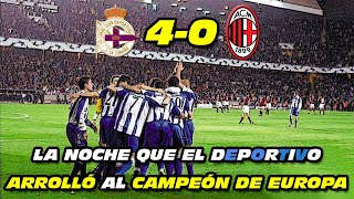 Deportivo 4 Milan 0 (Champions League 2004) Awesome Come Back 😮