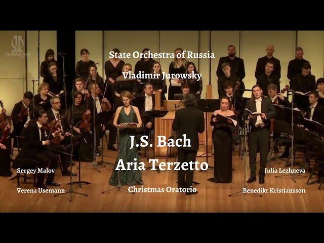 Bach. Aria Terzetto. Christmas Oratorio. Malov, Lezhneva, Usemann, Kristiansson, Jurowsky