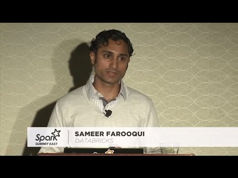 Advanced Apache Spark Training - Sameer Farooqui (Databricks)