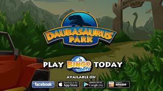 Bingo Blitz - Daubasaurus Park Trailer