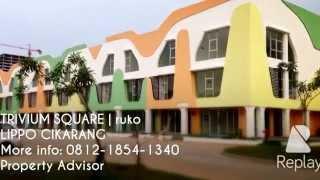 TRIVIUM SQUARE | Ruko | LIPPO CIKARANG