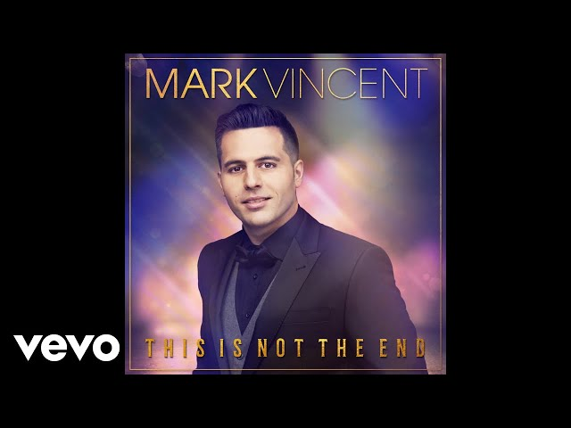 Mark Vincent - This Is Not the End (Audio)