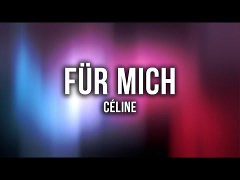 CÉLINE - Für Mich [Lyrics]